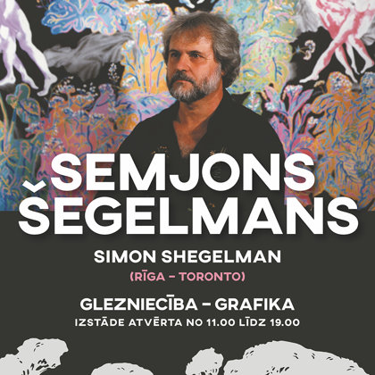 Semjona Šegelmana jubilejas izstāde